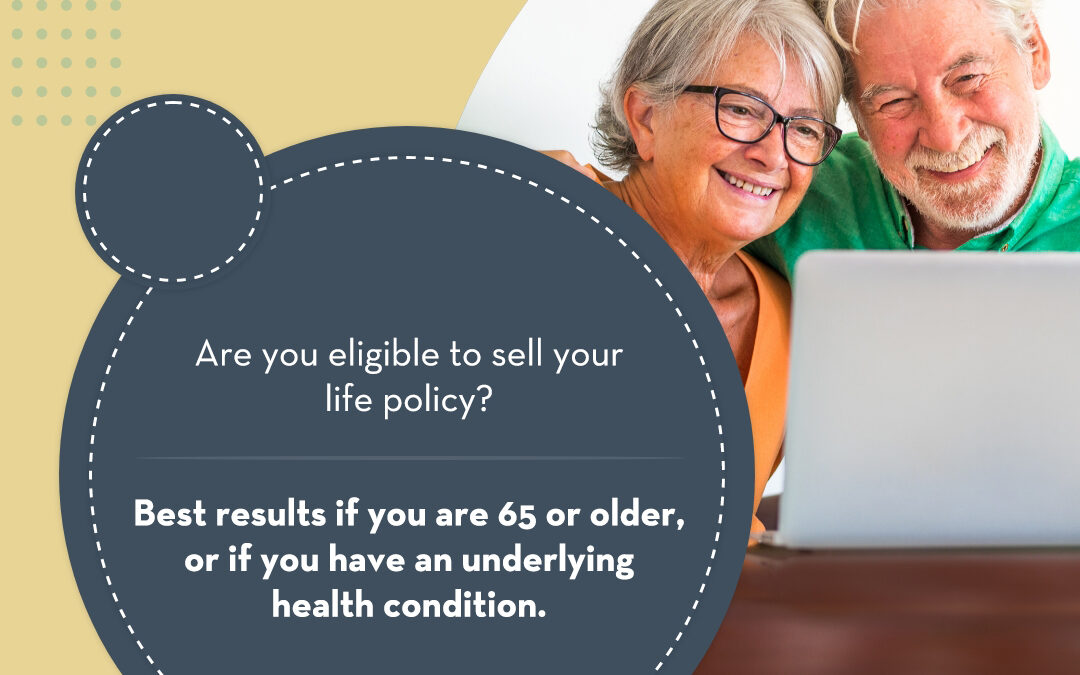 WHO QUALIFIES FOR A LIFE SETTLEMENT?